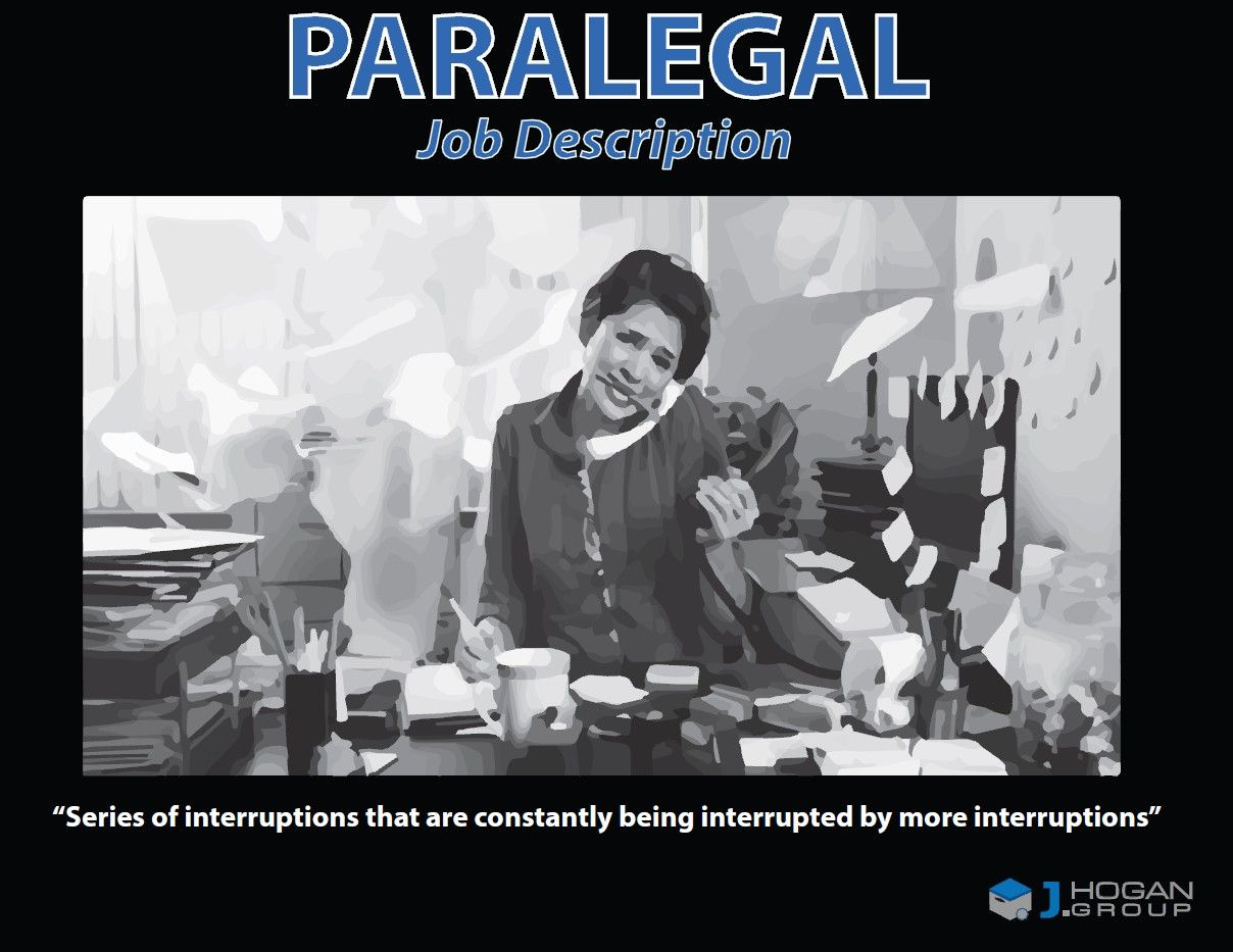 The Real Paralegal Job Description Paralegal Paralegal Humor