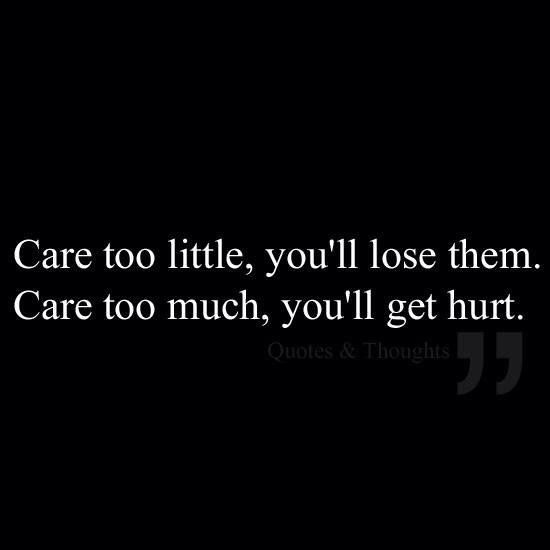 Pin by Maneerat St on Words | Care too much quotes, Quotes ...