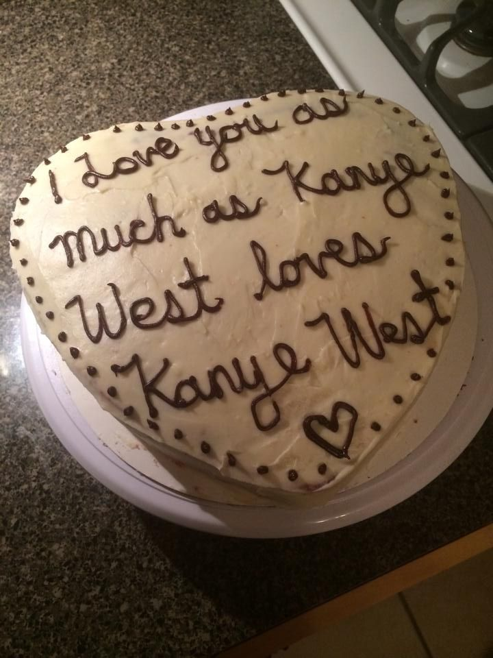 Lovely Kanye West Love Cake Funny Cake Best Friends Funny Friends Funny