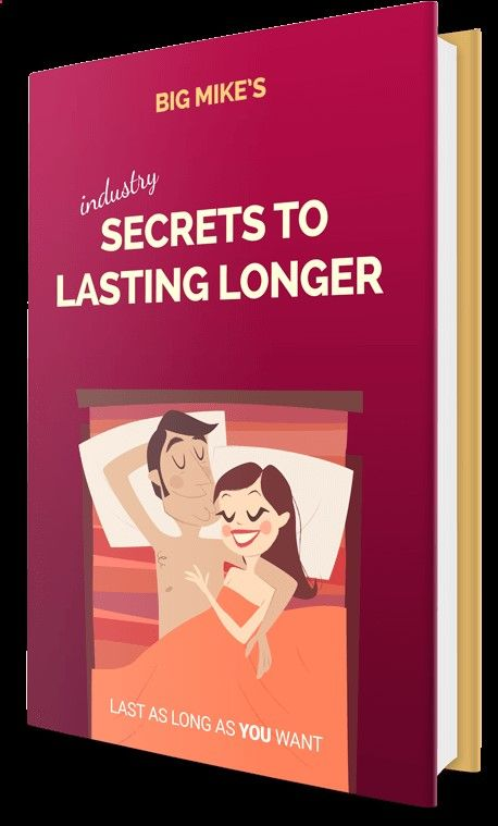Secret to lasting longer in bed