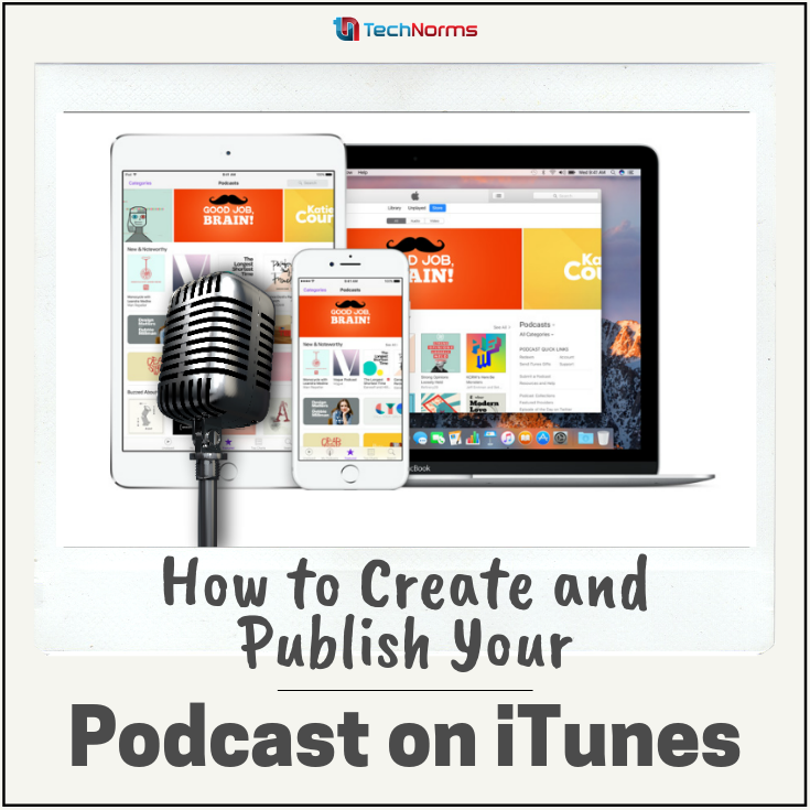 Podcasts Like Blogging Can Be Your Ticket To Fame And Help You Earn Fans Online We Bring You The Brass Tacks On How To Podcasts How To Memorize Things Itunes