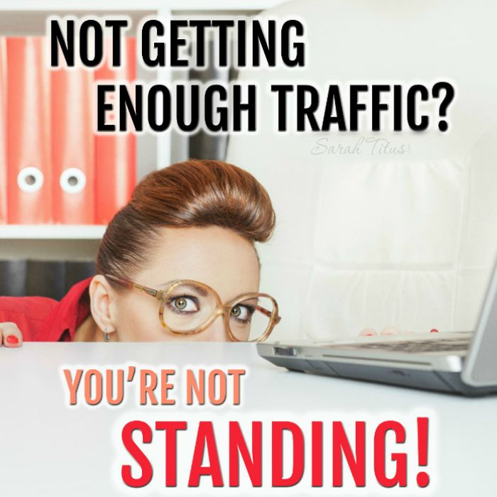 Wonder why you're not getting enough traffic? Maybe it's because you are being wishy washy and not STANDING!