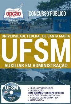 Apostila Concurso Ufsm 2017 Auxiliar Em Administracao