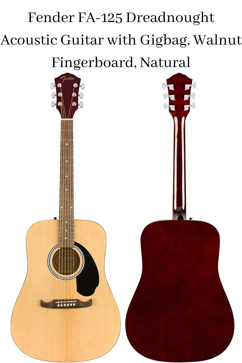 Fender Fa 125 Dreadnought Acoustic Guitar With Gigbag Walnut Fingerboard Natural Guitar Types Of Guitar Acoustic Guitar