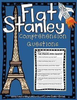 Comprehension Questions for 9 Flat Stanley BooksFlat Stanley and the Very Big CookieFlat Stanley at BatShow-and-Tell, Flat Stanley!Flat Stanley and the Haunted HouseFlat Stanley Goes Camping Invisible StanleyThe Mount Rushmore CalamityThe US Capital CommotionThe Great Egyptian Grave Robbery Follow my Facebook pageFollow my BLOG Follow my Teachers Pay Teachers Store Visit my store to find MORE comprehension questions for authors, themes and holidays!