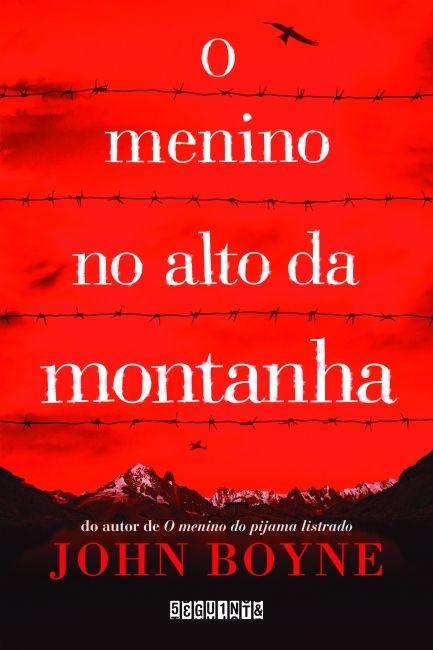 O Menino No Alto Da Montanha John Boyne Baixar Livros