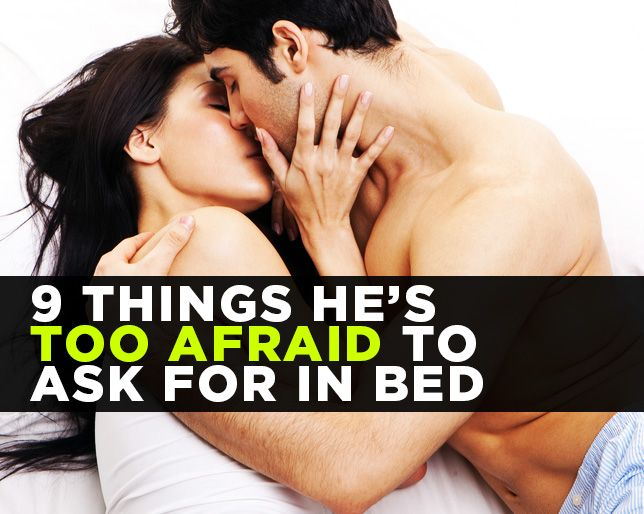 Note to guys You ll never know the answer if you don t  9 Things. What Men Want In The Bedroom