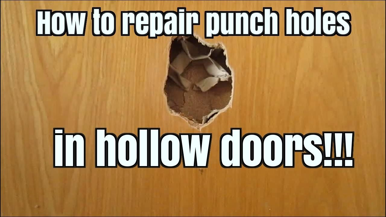 How To Repair Punch Kick Accidental Holes In Hollow Doors Using