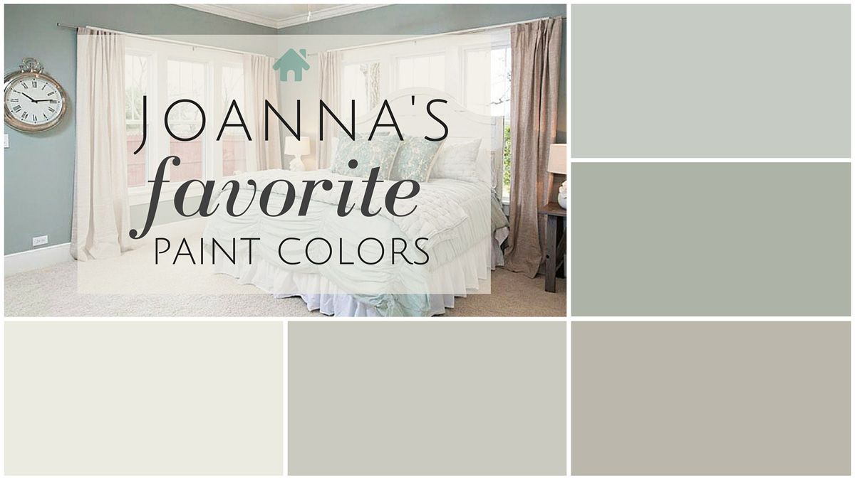 I Ve Done The Research And Discovered Joanna S Five Favorite Fixer Upper Paint Colors See If Your Favorites Made List