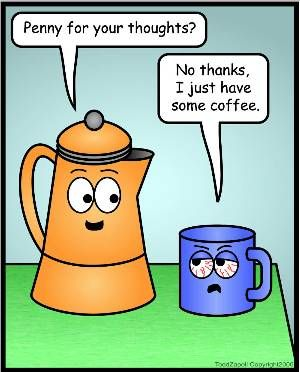 Inanimate Objects Comics 22 Coffee Cartoon Coffee Jokes