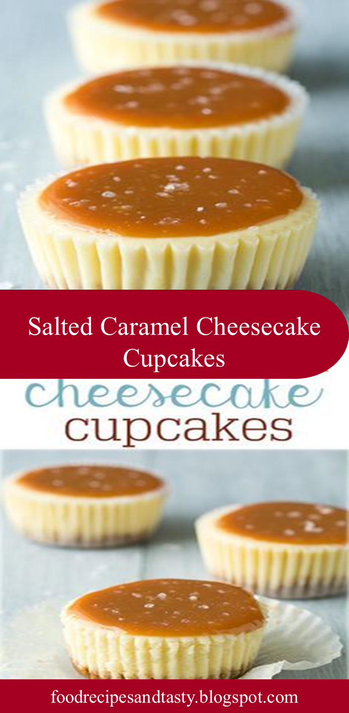 Salted Caramel Cheesecake Cupcakes #cheesecakecupcakes