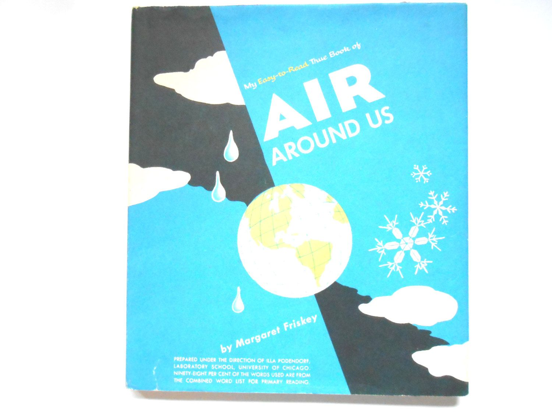 Air Around Us A Vintage Children S Science Book By