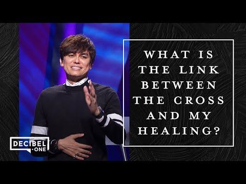What Is The Link Between The Cross And My Healing?