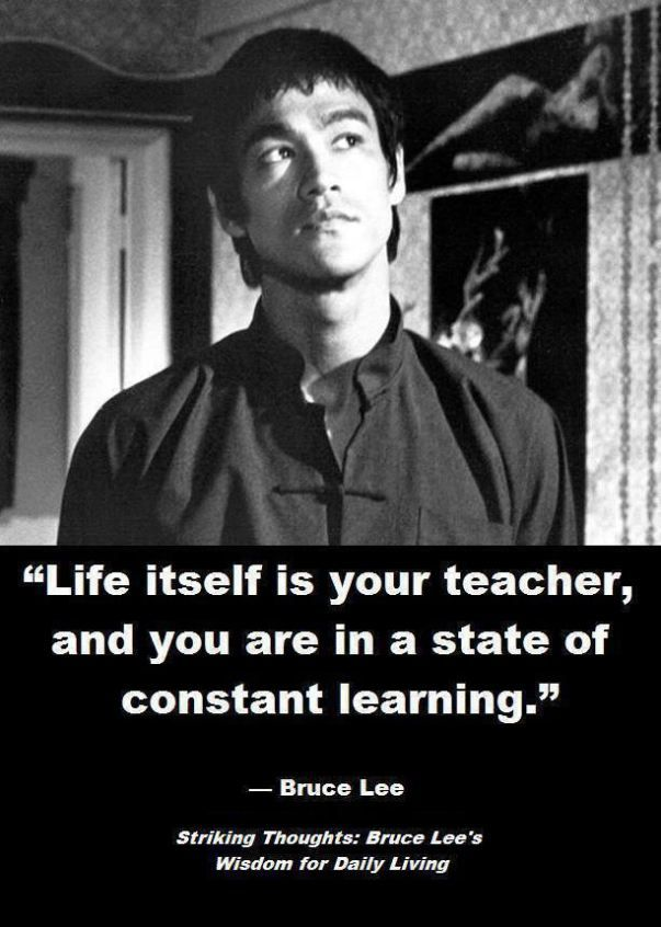 Constant Learning Bruce Lee Quotes Bruce Lee Bruce Lee Quotes