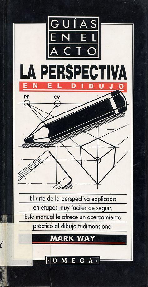 La Perspectiva En El Dibujo Mark Way Documents Libros De Dibujo Pdf Libro De Dibujo