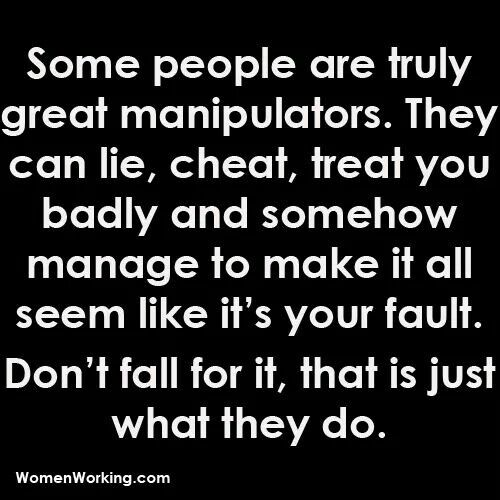Manipulation Quotes Don't listen to the manipulation | Quote Boat | Quotes, Words, Sayings Manipulation Quotes