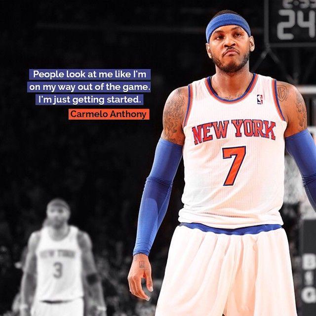 81545ce48 Carmelo Anthony  newyorkknicks  newyork  knicks  ny  basketball  nba   sports  quotes  sportsquotes