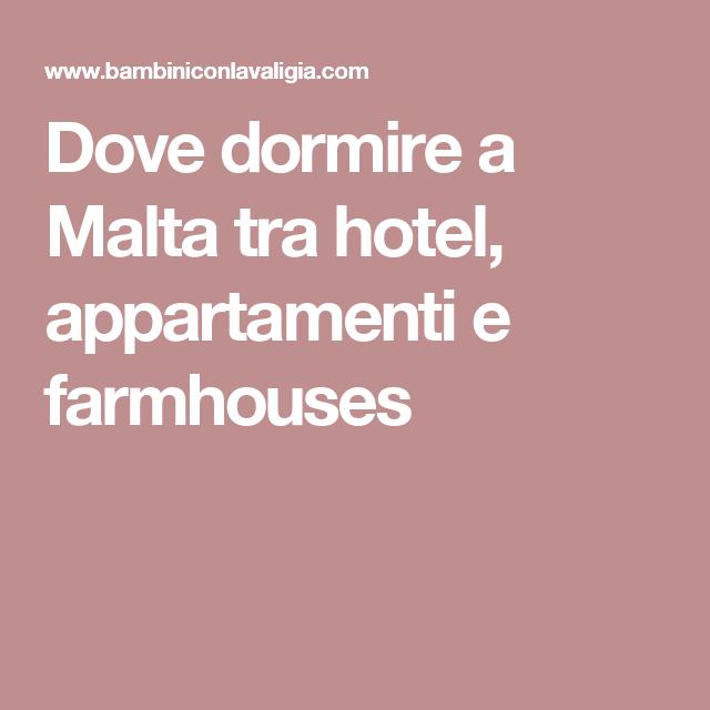 Dove dormire a Malta tra hotel, appartamenti e farmhouses ...