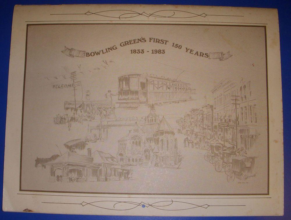 Bowling Greens First 150 Years 1833 1983 Calendar Wood Co Ohio