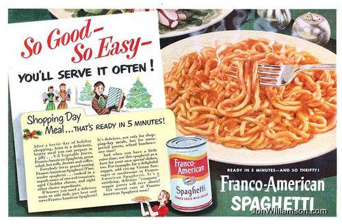 Franco-American Spaghetti - 19501211 Life on Flickr.Website   Flickr   Tumblr   Twitter
