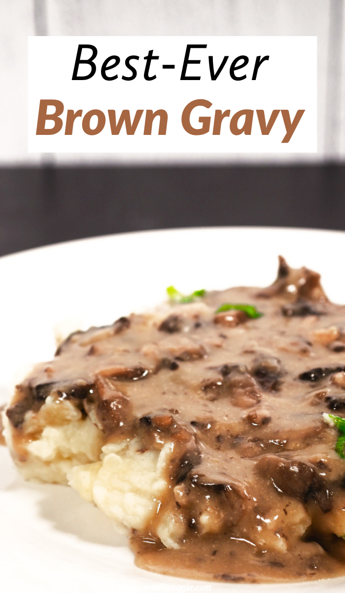 Best Ever Vegan Gravy With Mushrooms Wow It S Veggie Recipe In 2020 Brown Gravy Recipe Brown Gravy Recipe Easy Recipes
