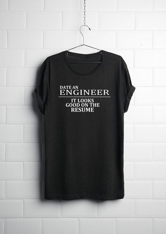 Funny Engineer T Shirt Engineering T Shirts Engineering Gifts