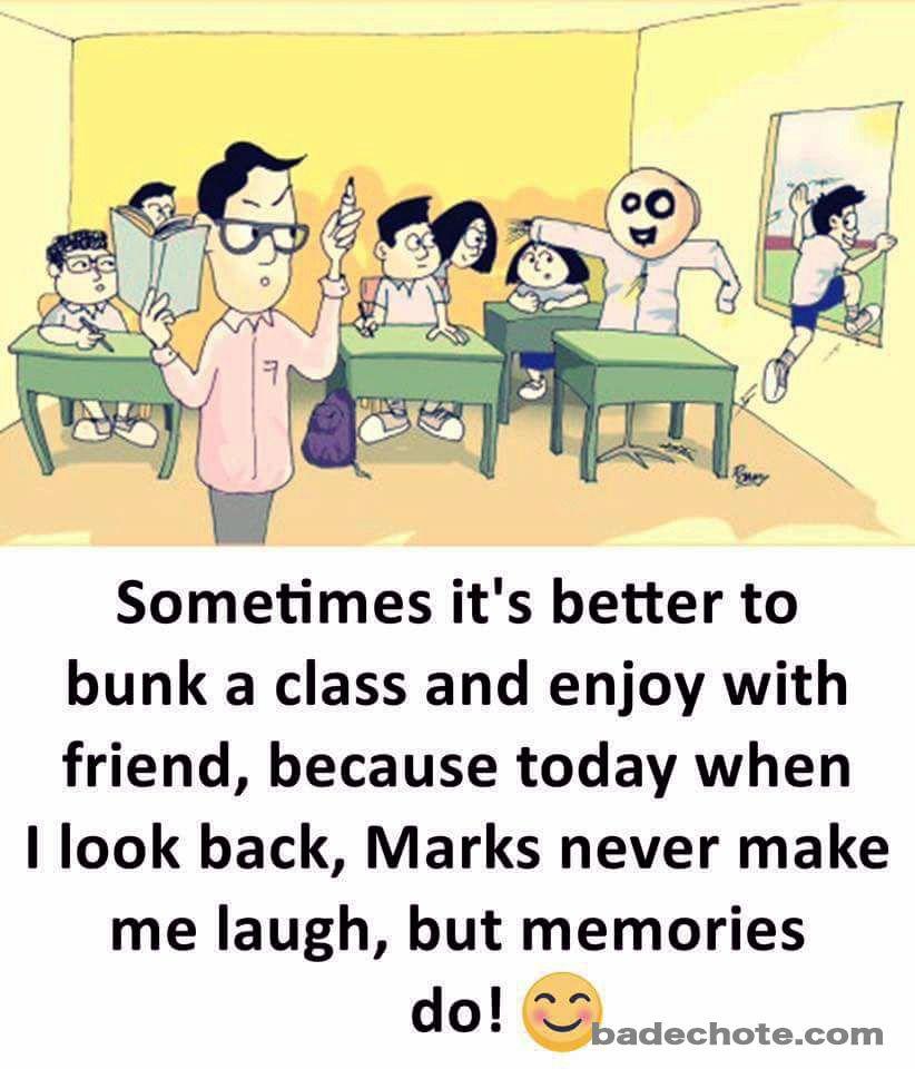 Make Memories Tag Your Friends Memories Friends Bunk Bunking Class School College Childhood Friendship Quotes School Life Quotes School Quotes Funny