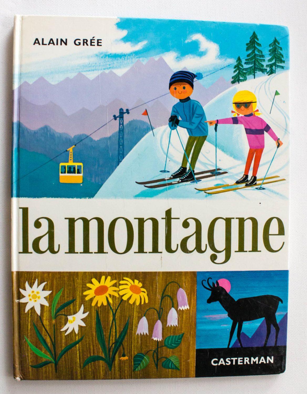 Vintage French Children S Book Alain Gree S La Montagne 1966 Vintage Childrens Book Winter Sn French Illustration Modern Graphic Design Retro Prints