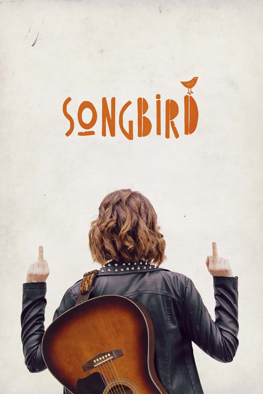 .Songbird FULL MOVIE Streaming Online in HD720p Video