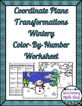 Transformations in the Coordiante Plane Color-By-Number Wintery ...