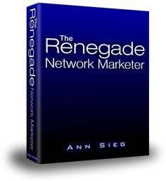 The Renegade Network Marketer Back End System www.CarlaJGardiner.com