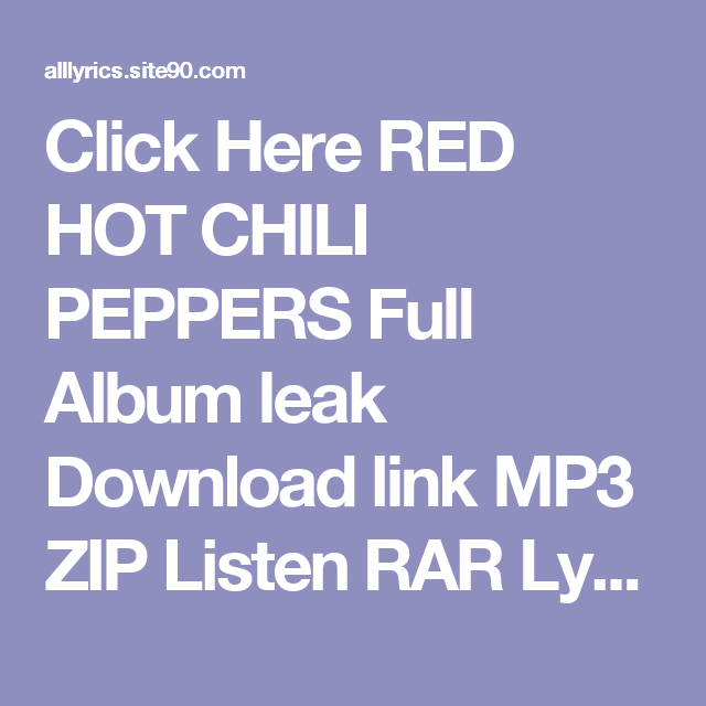 Click here red hot chili peppers full album leak download link mp3 click here red hot chili peppers full album leak download link mp3 zip listen rar lyrics voltagebd Gallery