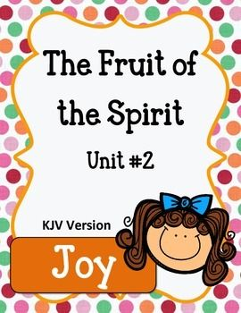 Fruit Of The Spirit Joy Unit 2 Worksheets And Activities Fruit Of The Spirit Bible Lessons Fruit