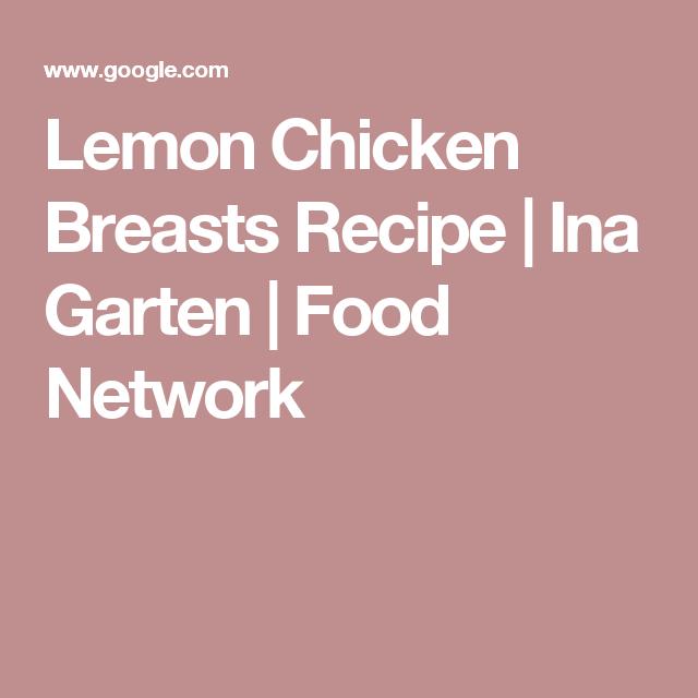 Lemon chicken breasts recipe ina garten food network ina lemon chicken breasts recipe ina garten food network forumfinder Images