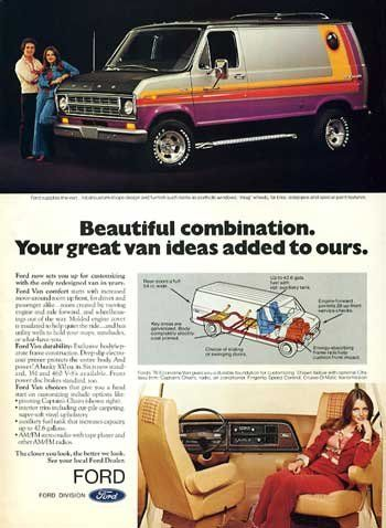 5a745b7bcefea8 Dad use to have a van just like this! It was cool!!! 1976  Ford Econoline  Van ad.