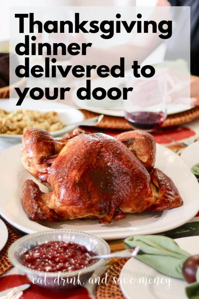 The Thanksgiving Dinner Delivery That Can Save you Money