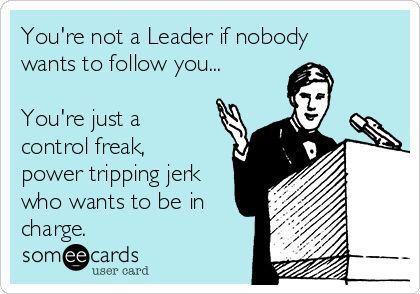 True Story Leader Vs Boss Boss Humor Work Quotes Bad
