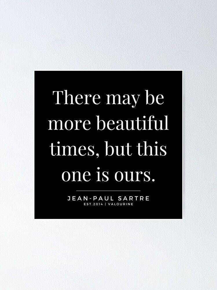 13  | Jean-Paul Sartre Quotes | 190810 Poster by QuotesGalore