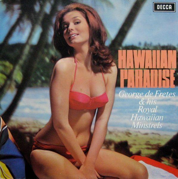 George De Fretes Amp His Royal Hawaiian Minstrels Hawaiian