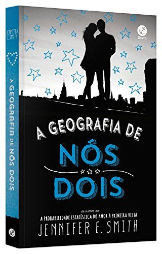 A Geografia De Nos Dois Por Jennifer E Smith Https Www Amazon