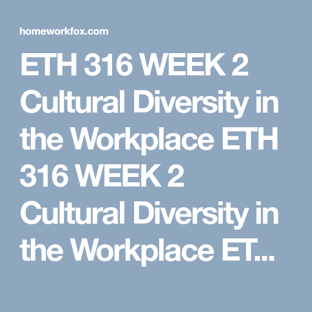 cultural diversity in the workplace essay