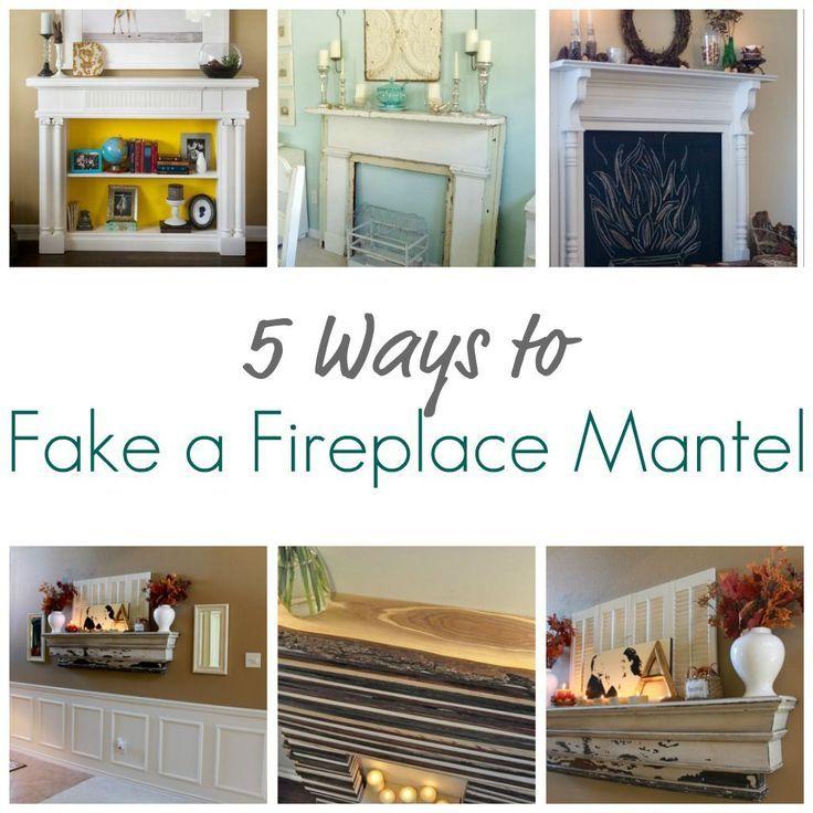5 Ways To Fake A Fireplace Mantel Fireplace Mantels Fake