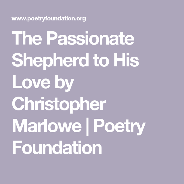 poem shepherd to his love