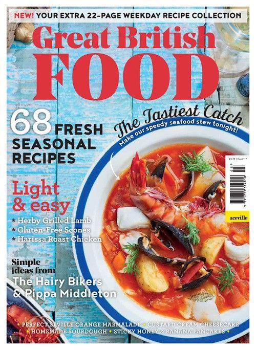 Great british food march 2017 pdf magazines pinterest great british food march 2017 forumfinder Choice Image