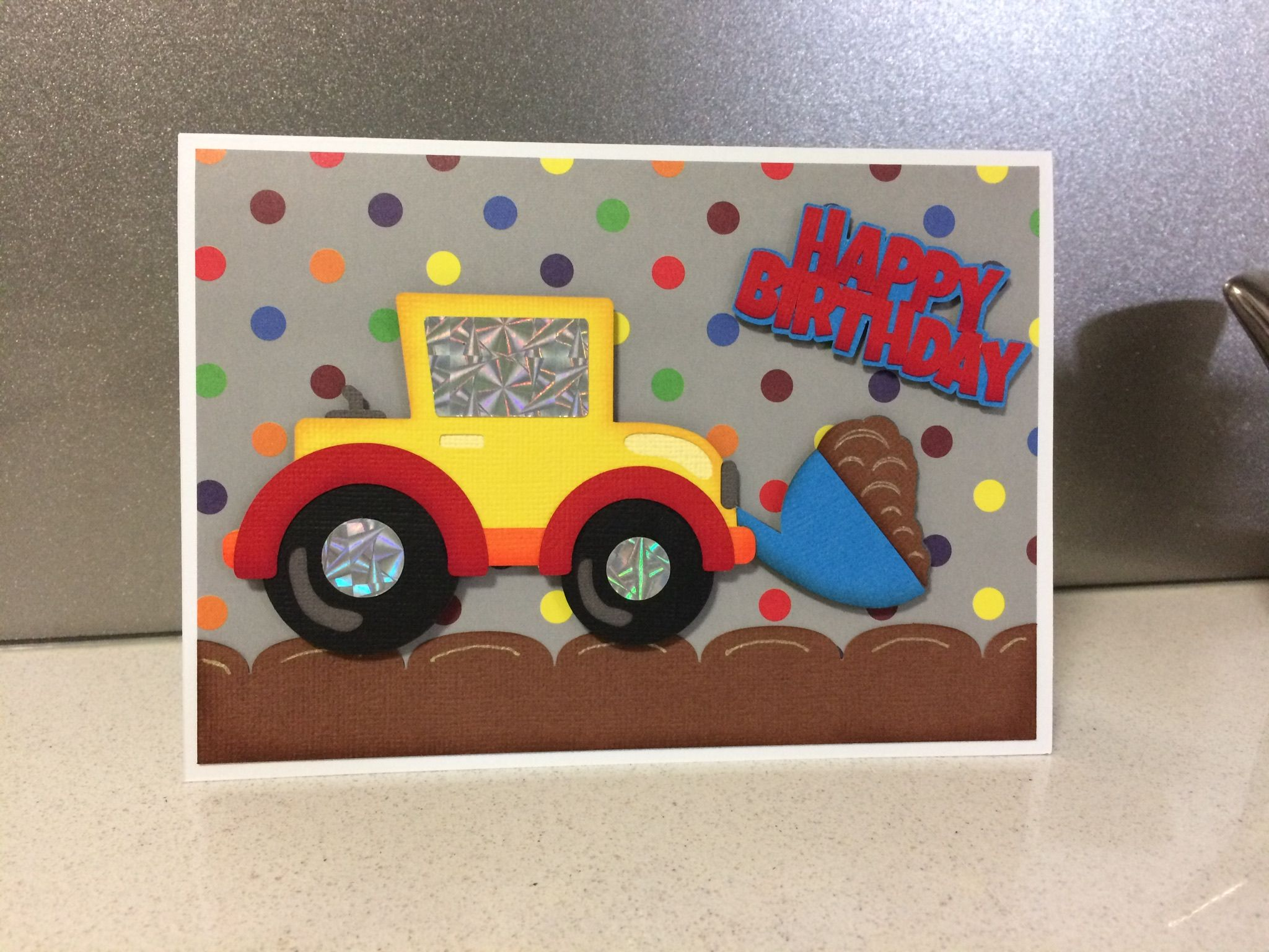 Digger Birthday Card For A Boy Kids Cards Digger Birthday Birthday Cards