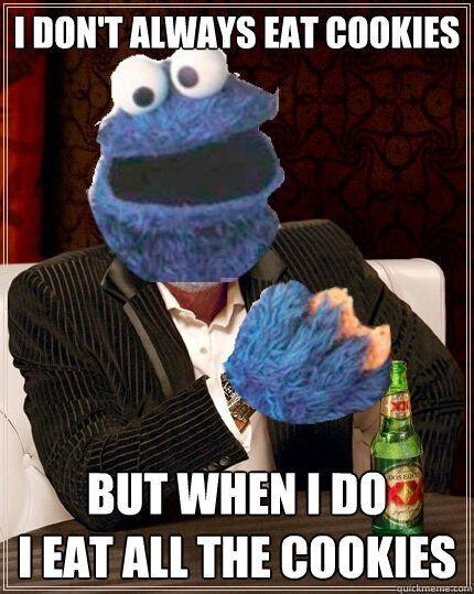 Feeling Meme Ish Sesame Street Cookie Monster Edition Monster Cookies Cookie Monster Meme Eat Cookies