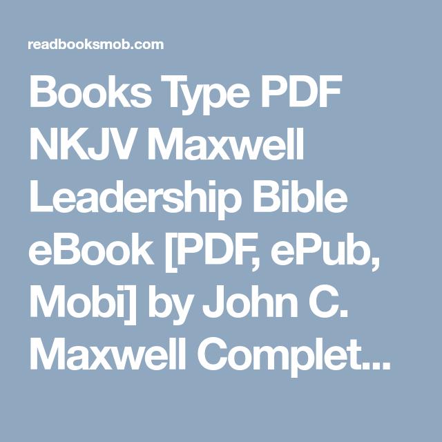 Books Type PDF NKJV Maxwell Leadership Bible eBook [PDF, ePub, Mobi