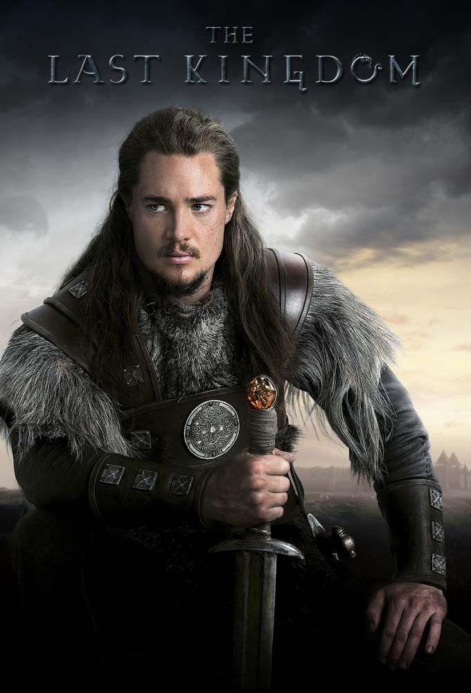 Poslednee Korolevstvo The Last Kingdom The Last Kingdom The Last Kingdom Series Alexander Dreymon
