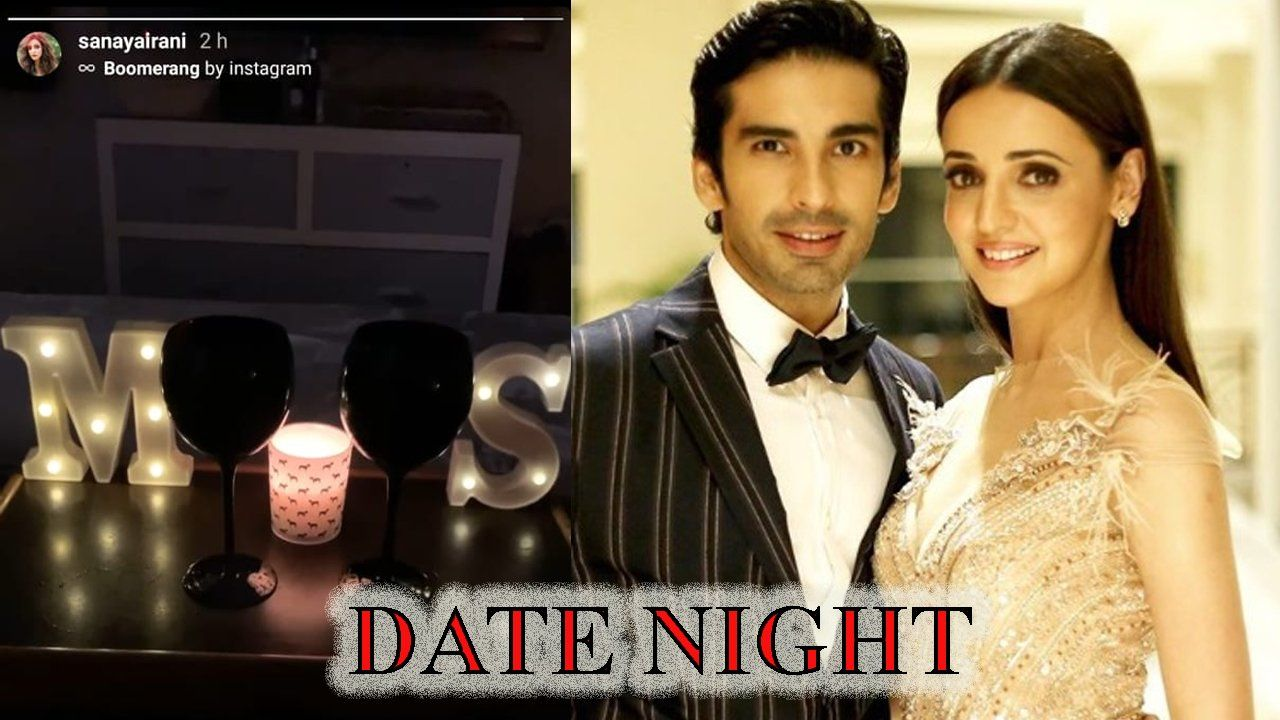 Sanaya Irani Shares Romantic Post Reveals About Her Date Night With Mohit Sehgal Mohit Sehgal Date Night Romantic