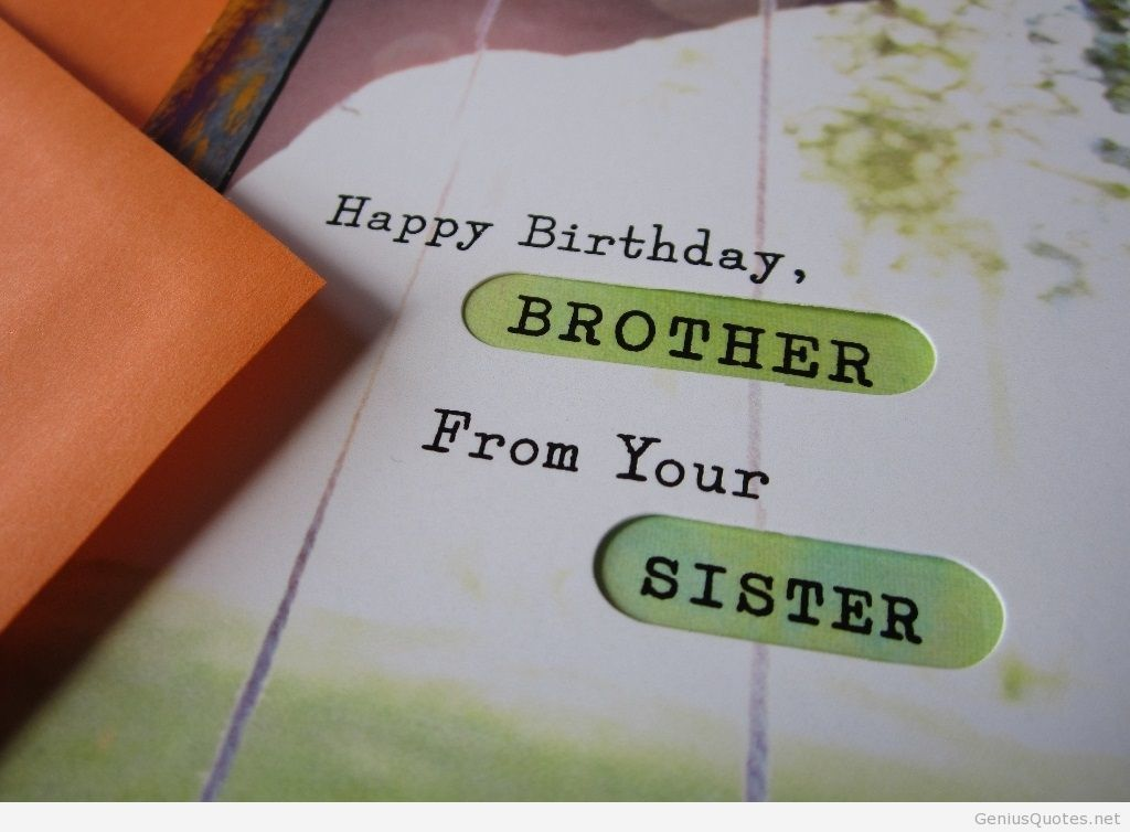 Birthday Cards Quotes For Sister ~ Happy birthday brother from sister my bro s